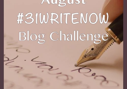 #31WriteNow Blogging Challenge